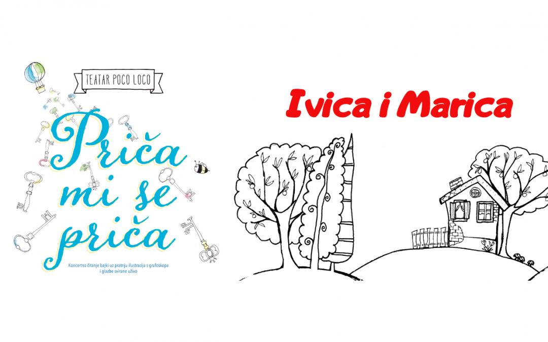 Predstava za djecu: Ivica i Marica