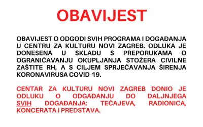 OBAVIJEST O PRIVREMENOJ OBUSTAVI PROGRAMA CZK NOVI ZAGREB