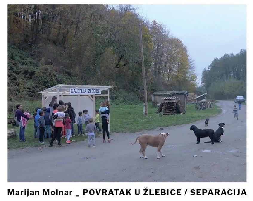 Izložba 'Povratak u Žlebice / Separacija' Marijana Molnara