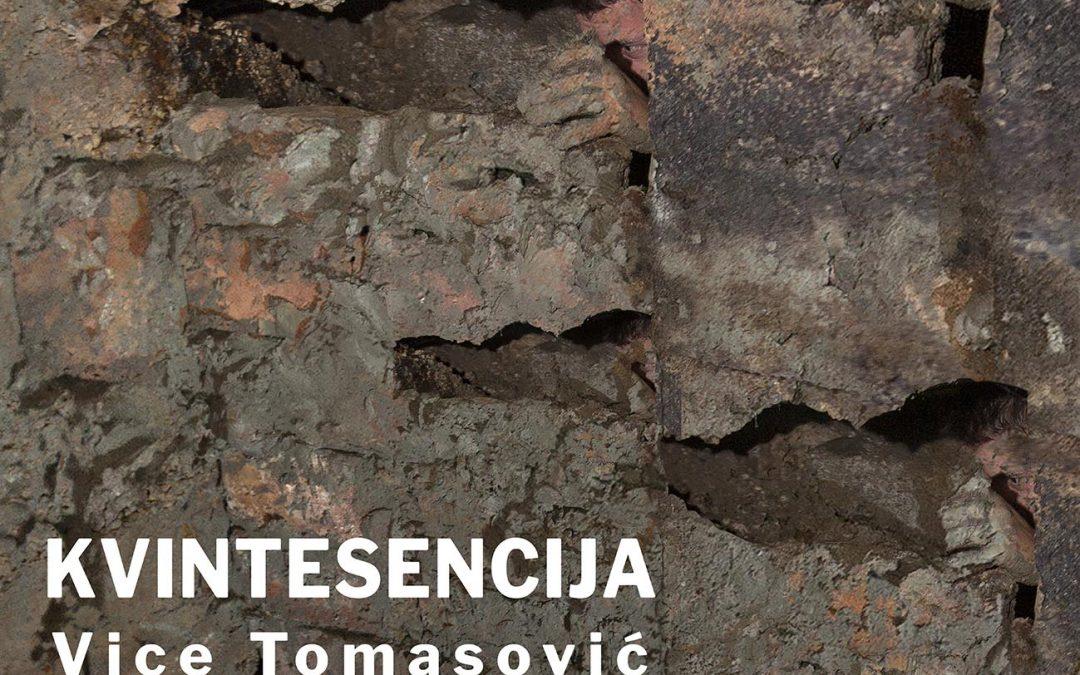 """Izložba VICE TOMASOVIĆA """"Kvintesencija"""""""